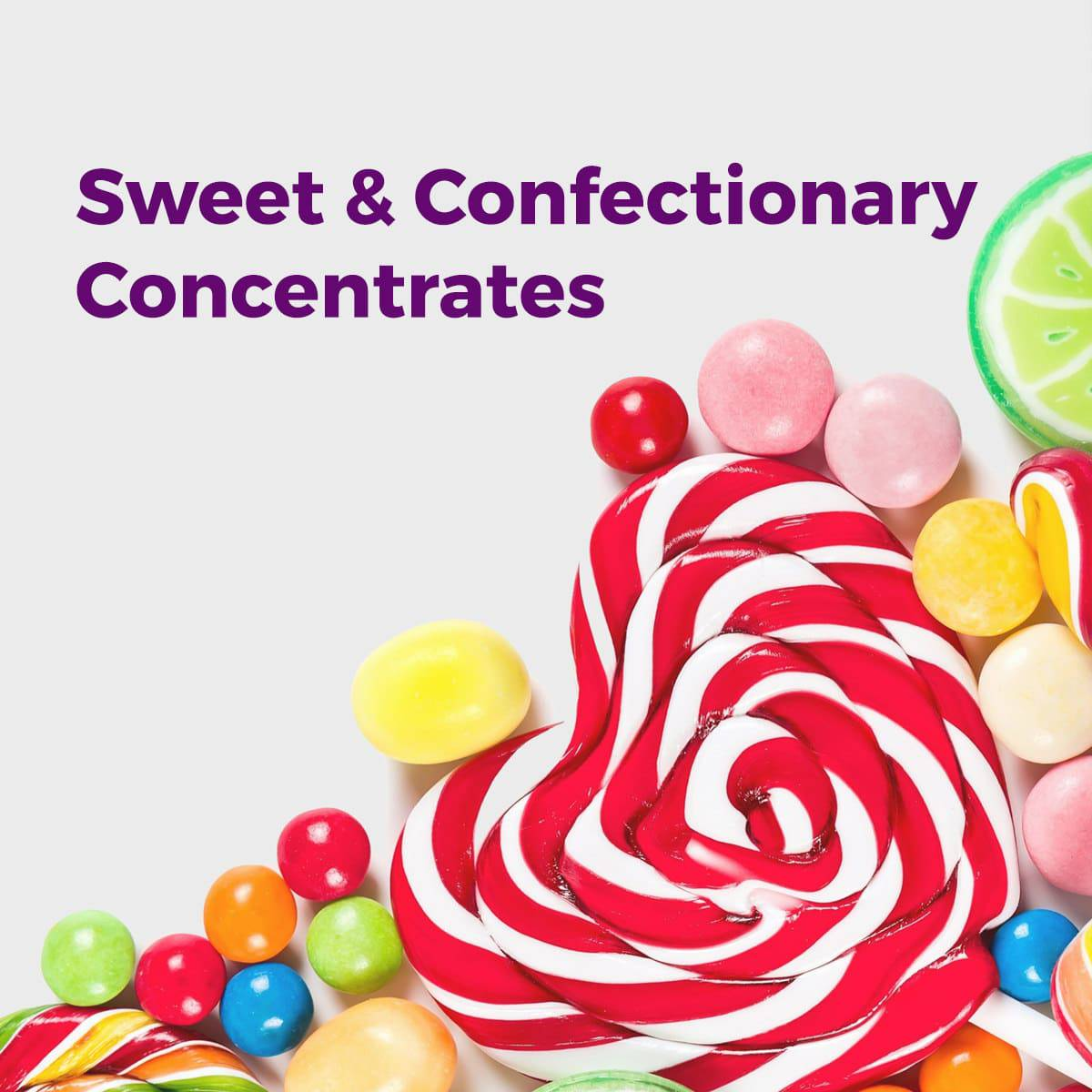 Sweet & Confectionary Concentrates