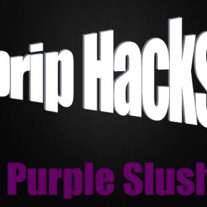 Purple Slush - Drip Hacks Concentrate